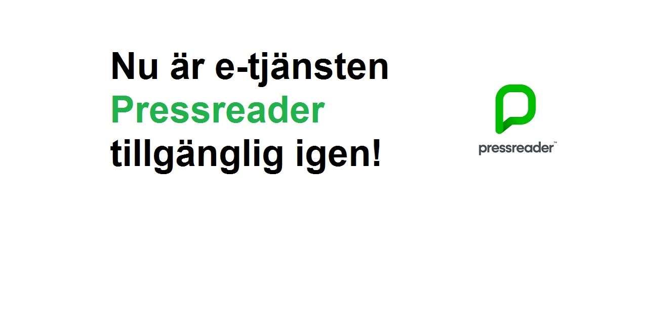 Nu är e-tjänsten Pressreader tillgänglig igen!